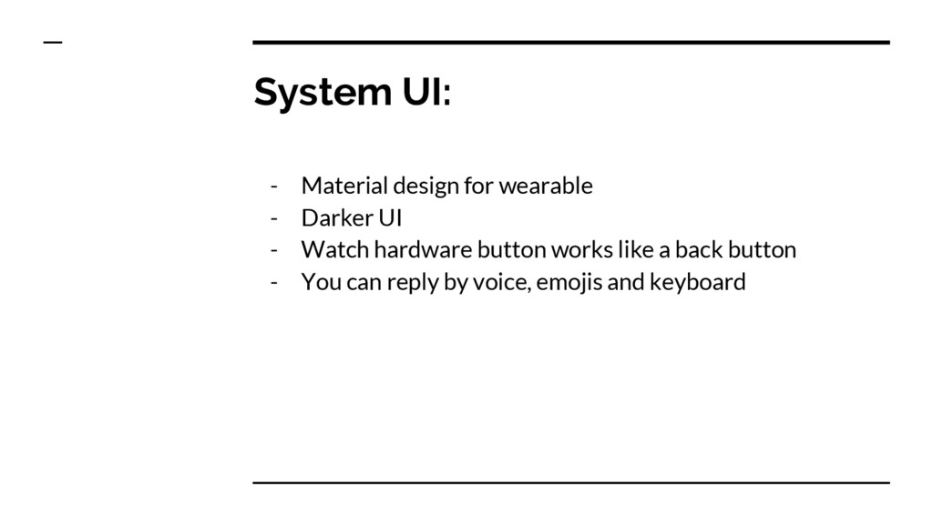 System UI: - Material design for wearable - Dar...