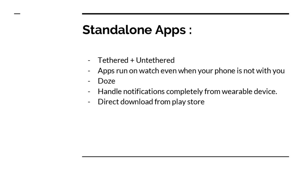 Standalone Apps : - Tethered + Untethered - App...