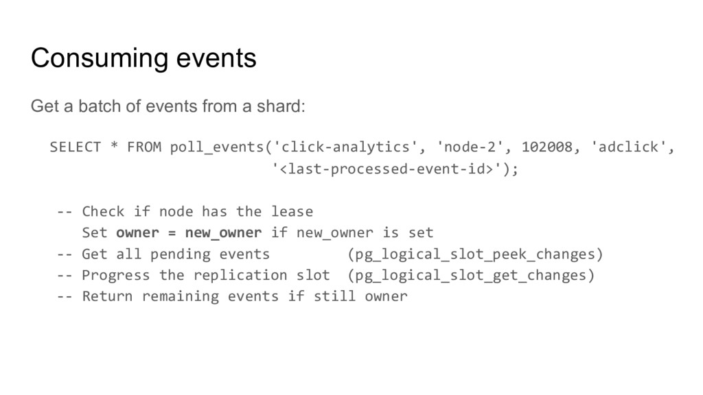 Consuming events Get a batch of events from a s...