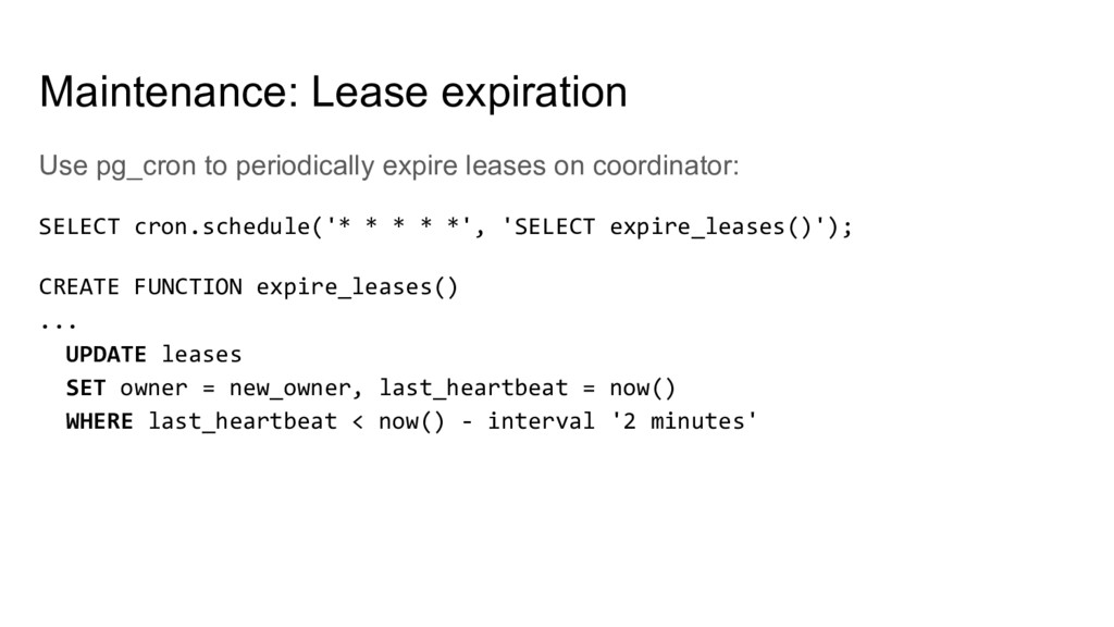 Use pg_cron to periodically expire leases on co...