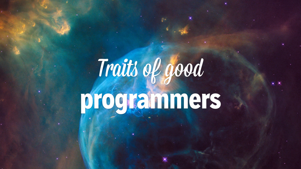 Traits of good programmers