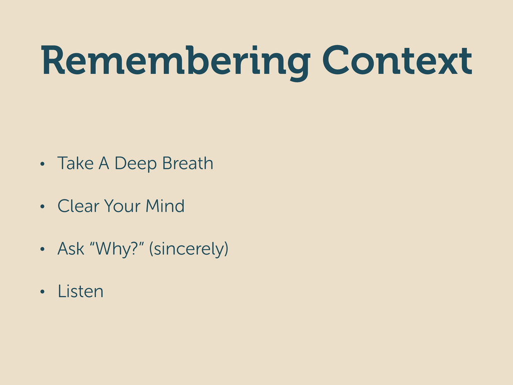 Remembering Context • Take A Deep Breath • Clea...