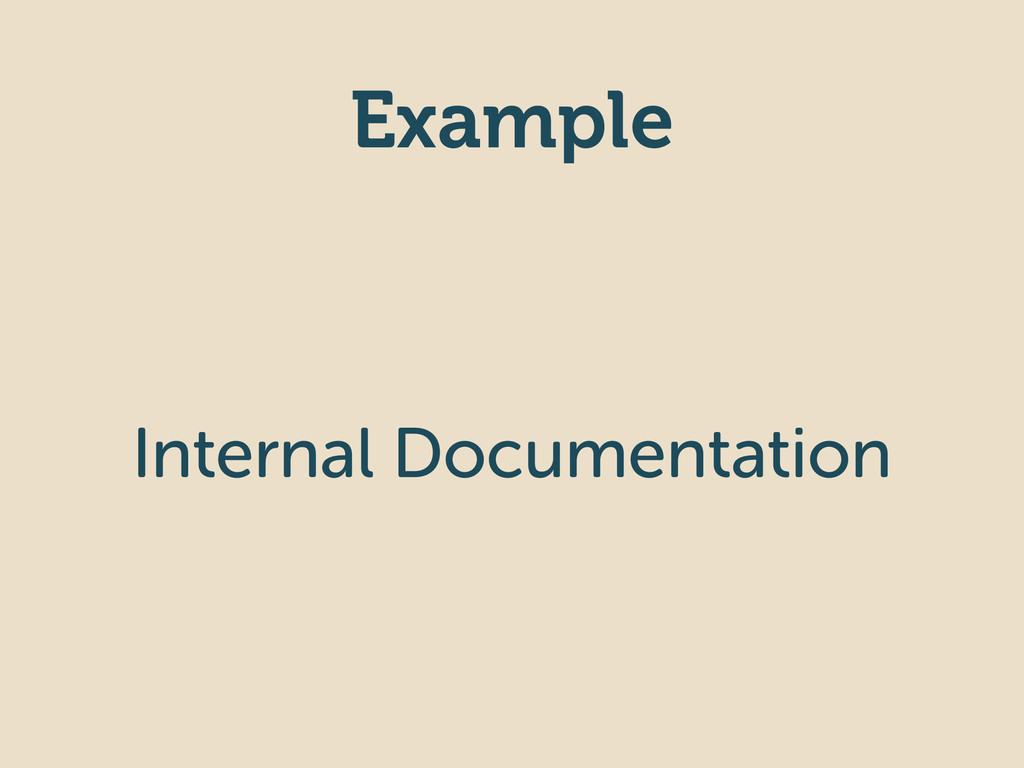 Example Internal Documentation