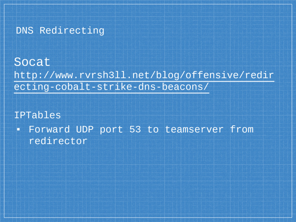 DNS Redirecting Socat http://www.rvrsh3ll.net/b...
