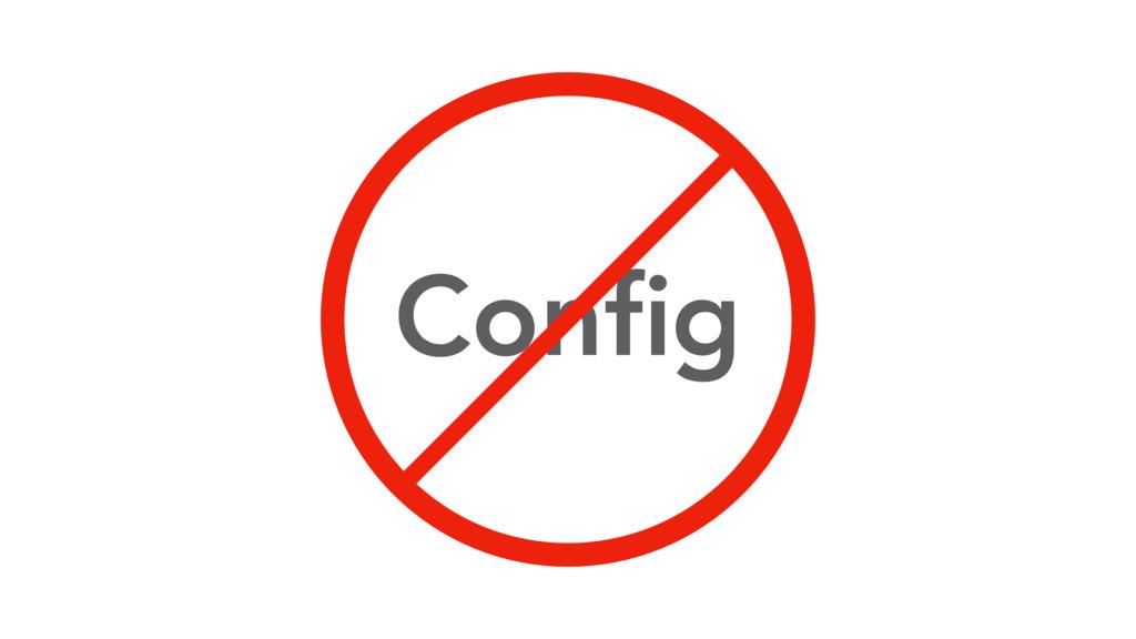Config