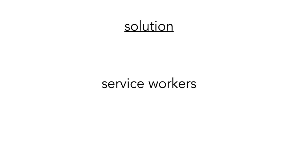 solution service workers