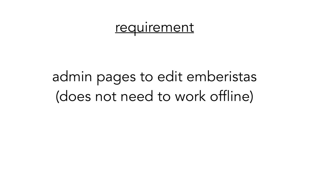 requirement admin pages to edit emberistas (do...