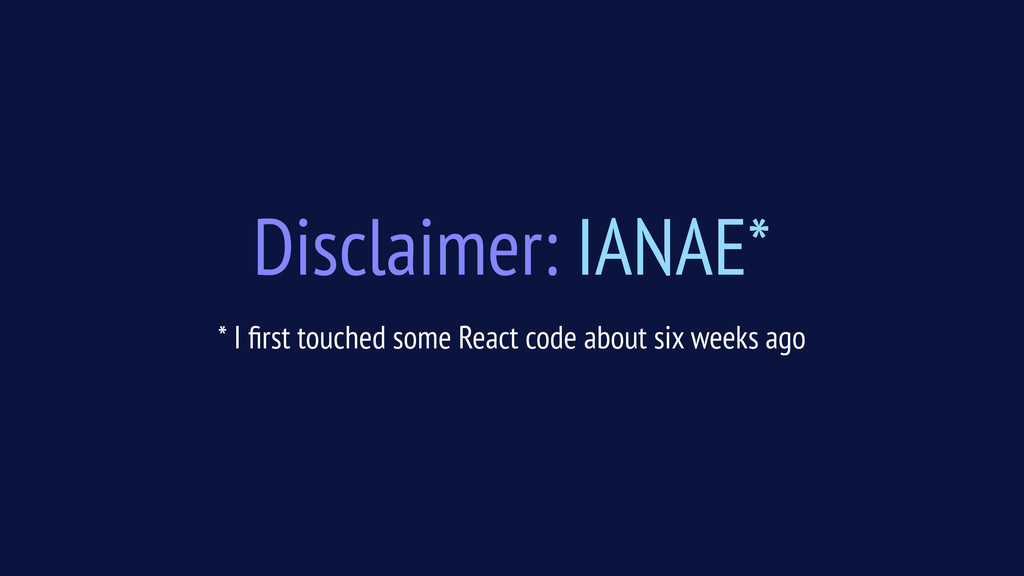 Disclaimer: IANAE* * I first touched some React ...