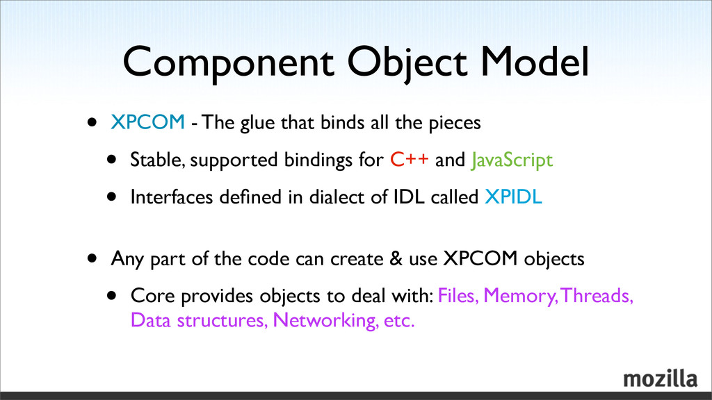 Component Object Model • XPCOM - The glue that ...