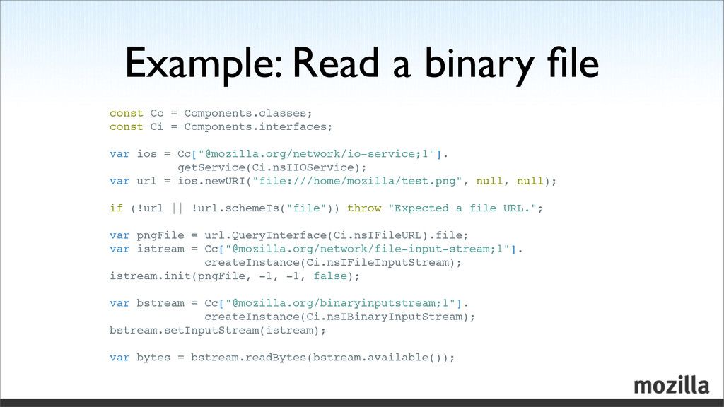 Example: Read a binary file const Cc = Component...