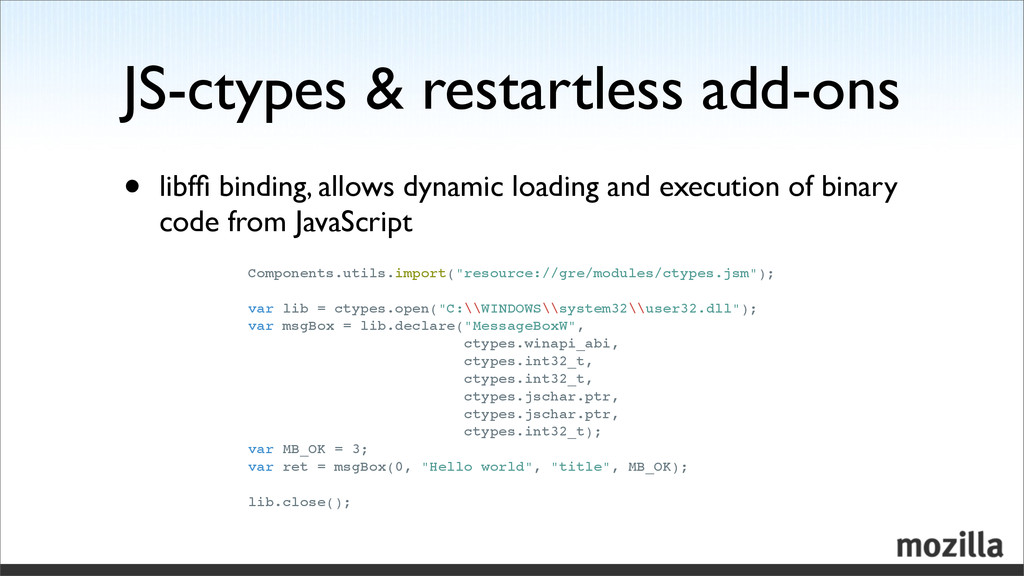 JS-ctypes & restartless add-ons • libffi binding...