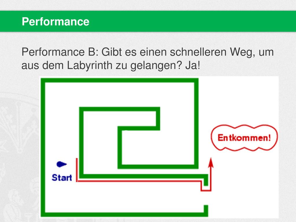Performance B: Gibt es einen schnelleren Weg, u...