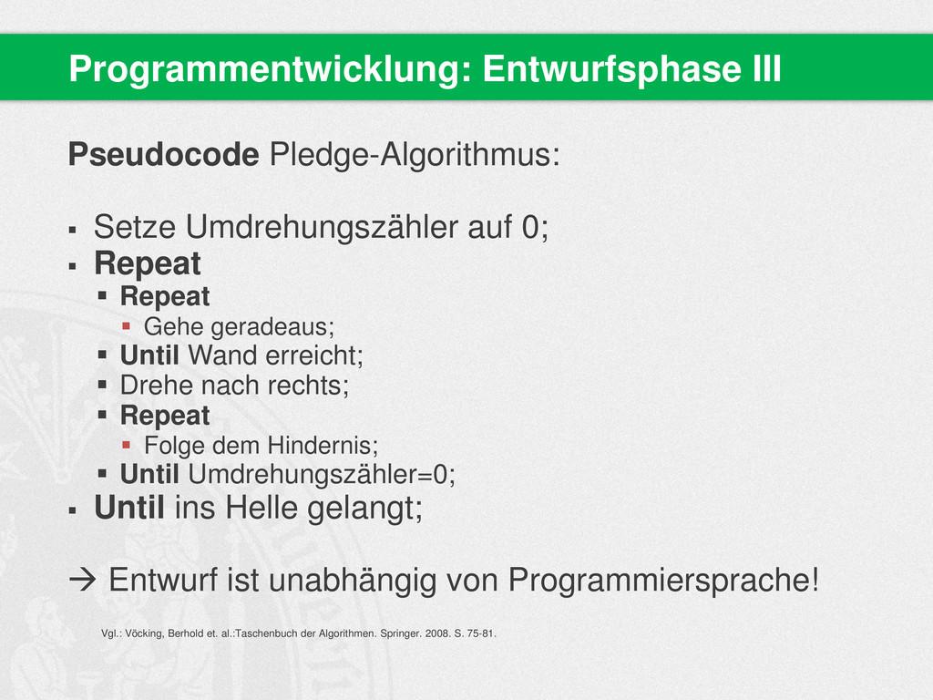 Pseudocode Pledge-Algorithmus:  Setze Umdrehun...