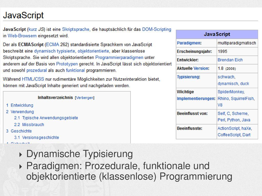  Dynamische Typisierung  Paradigmen: Prozedur...