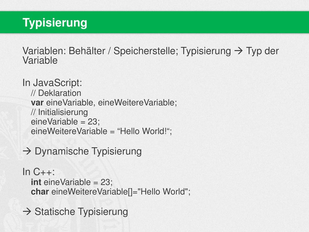 Variablen: Behälter / Speicherstelle; Typisieru...