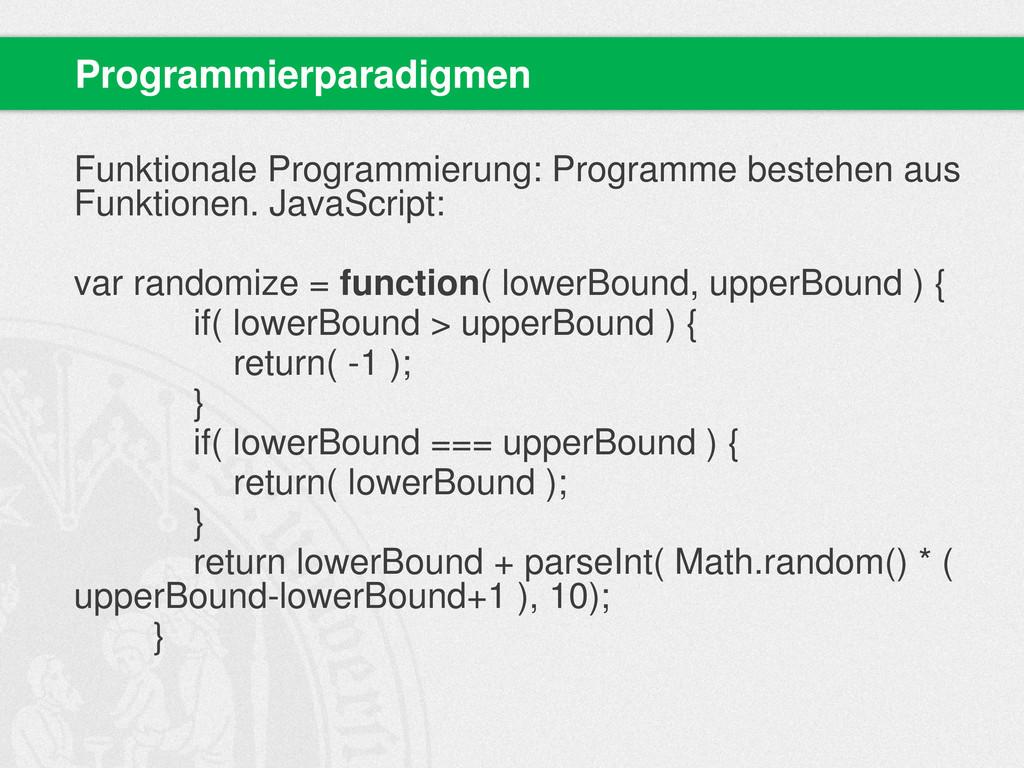 Funktionale Programmierung: Programme bestehen ...