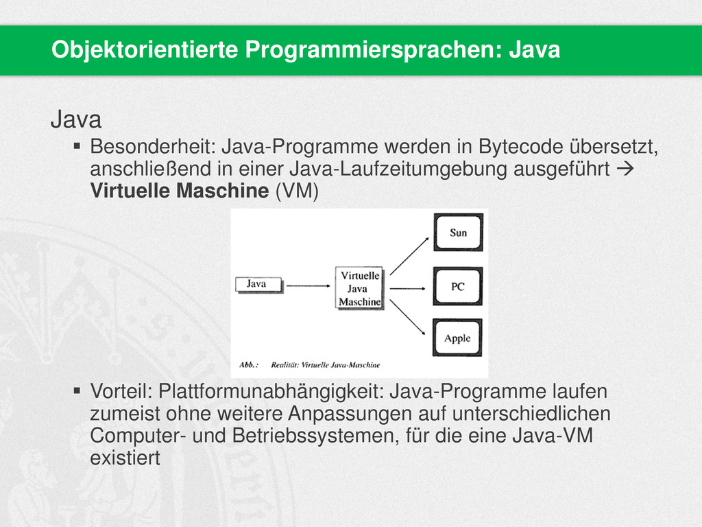 Java  Besonderheit: Java-Programme werden in B...