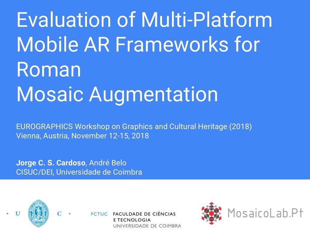 Evaluation of Multi-Platform Mobile AR Framewor...