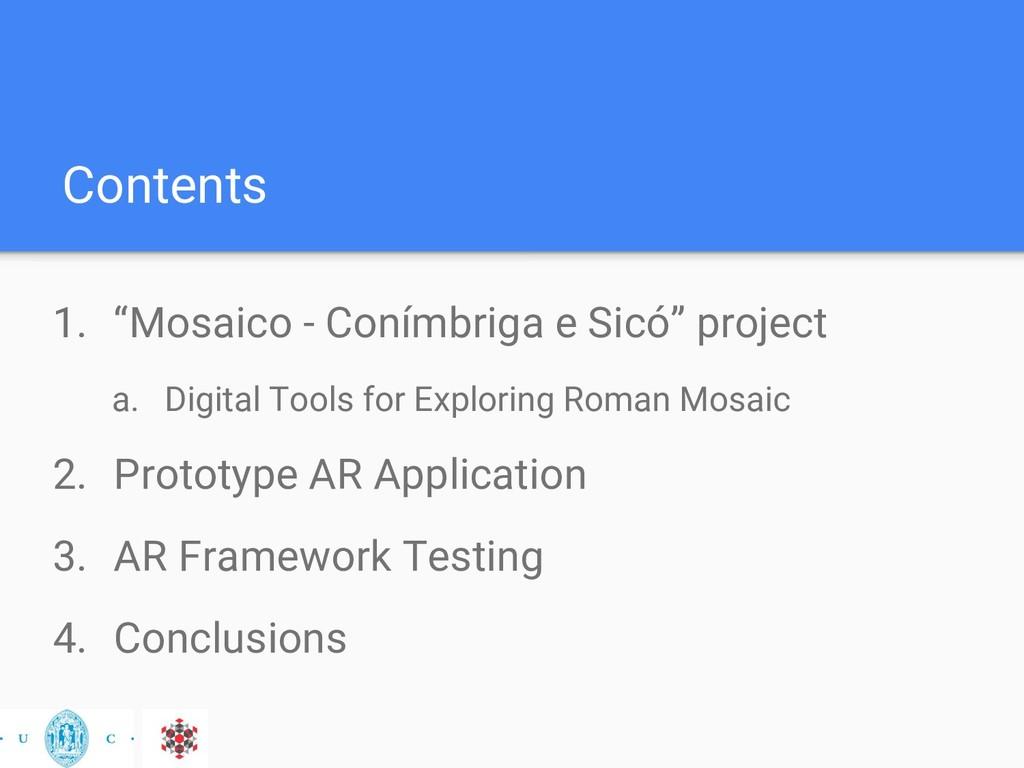 "Contents 1. ""Mosaico - Conímbriga e Sicó"" proje..."
