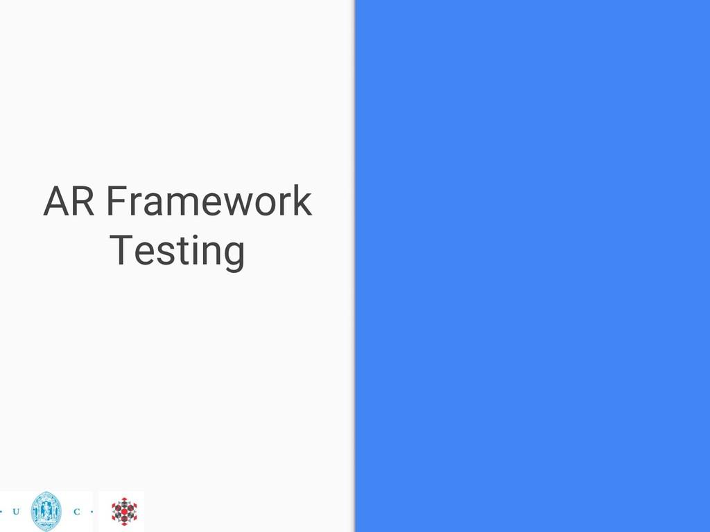 AR Framework Testing