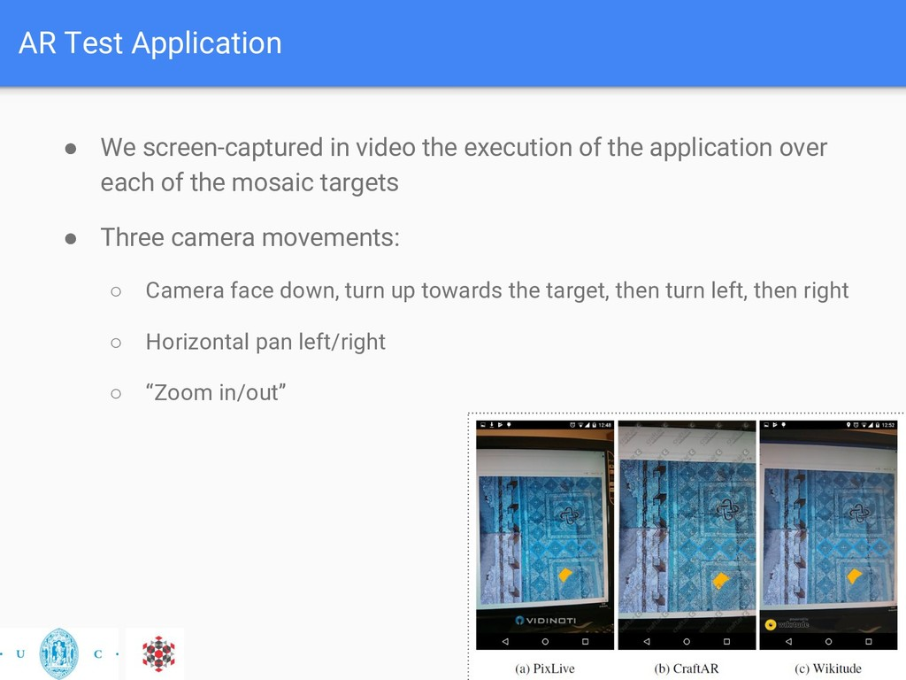 AR Test Application ● We screen-captured in vid...