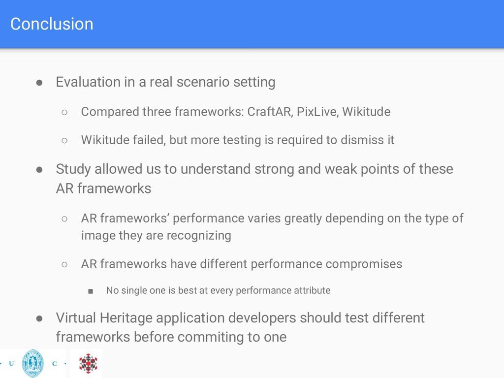 Conclusion ● Evaluation in a real scenario sett...