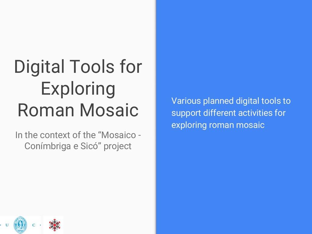 Digital Tools for Exploring Roman Mosaic In the...