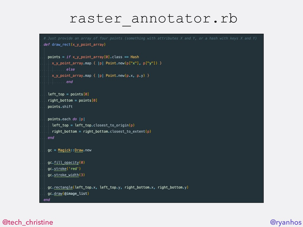 @tech_christine @ryanhos raster_annotator.rb