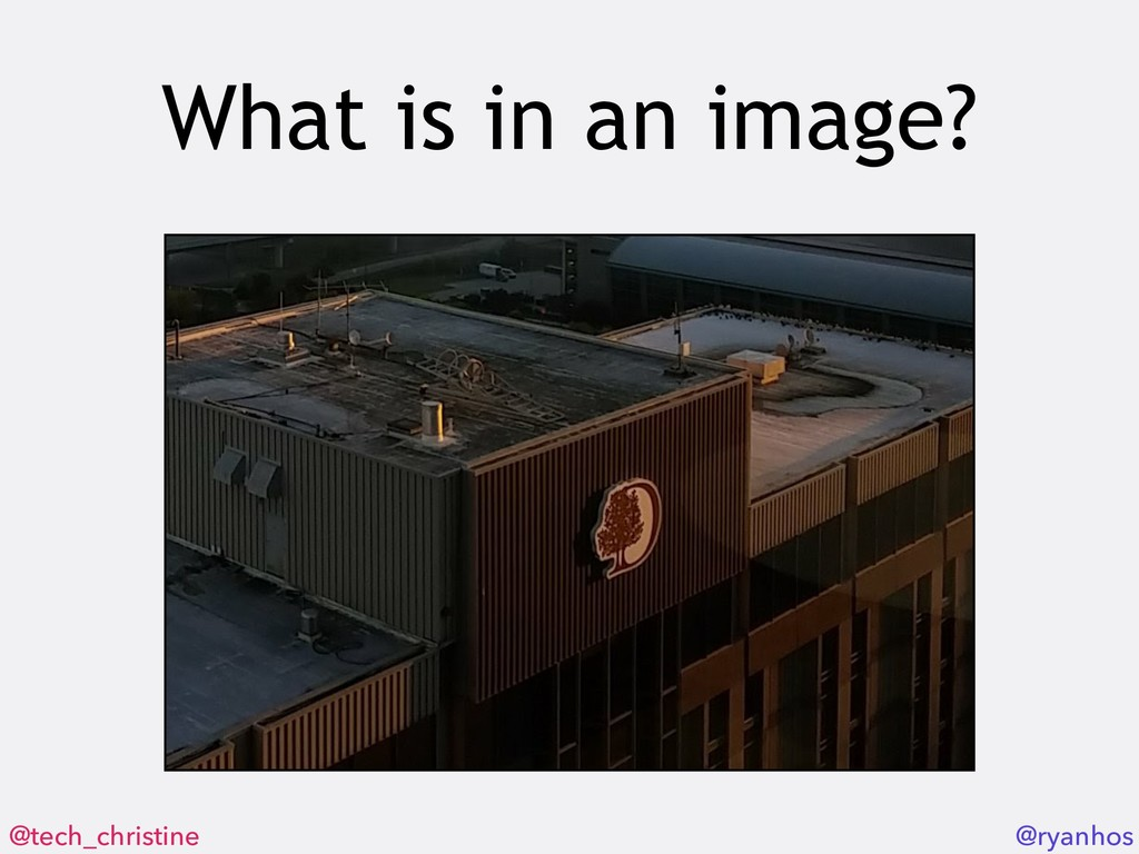 @tech_christine @ryanhos What is in an image?