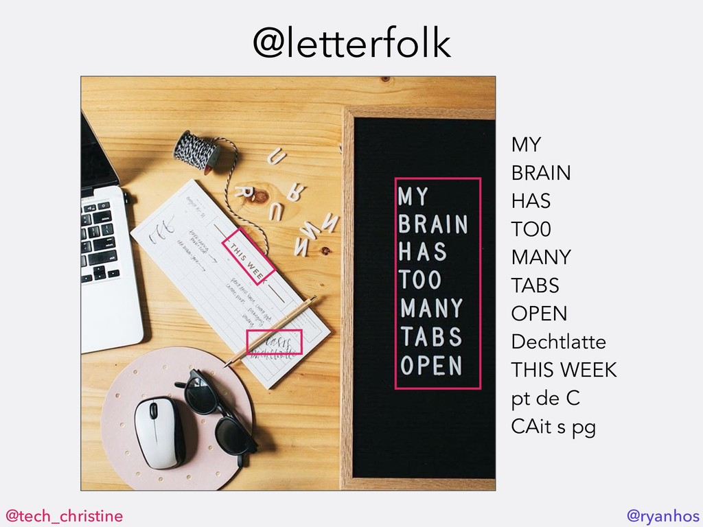 @tech_christine @ryanhos @letterfolk MY BRAIN H...