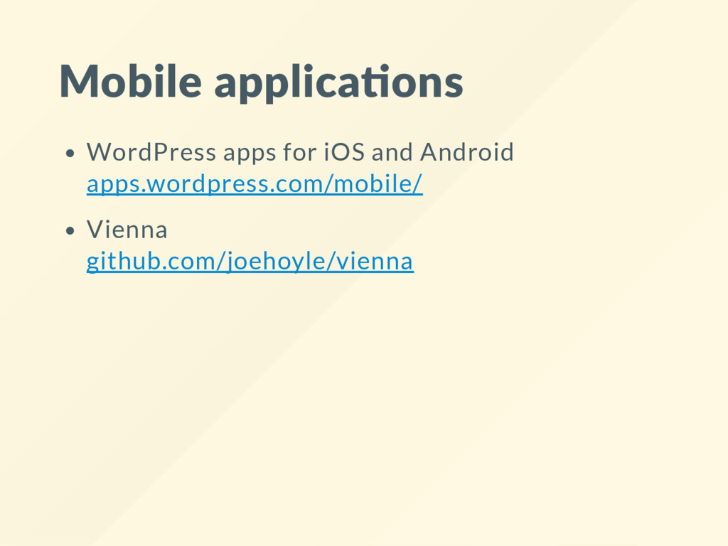 Mobile applica ons WordPress apps for iOS and A...