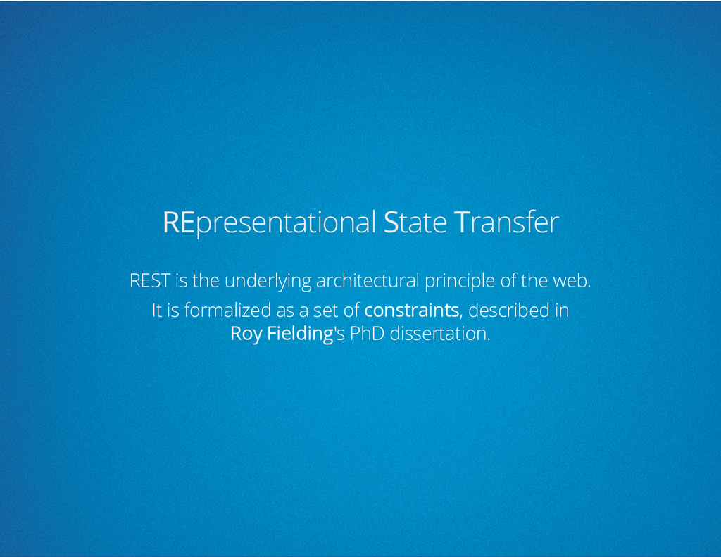 REpresentational State Transfer REST is the und...