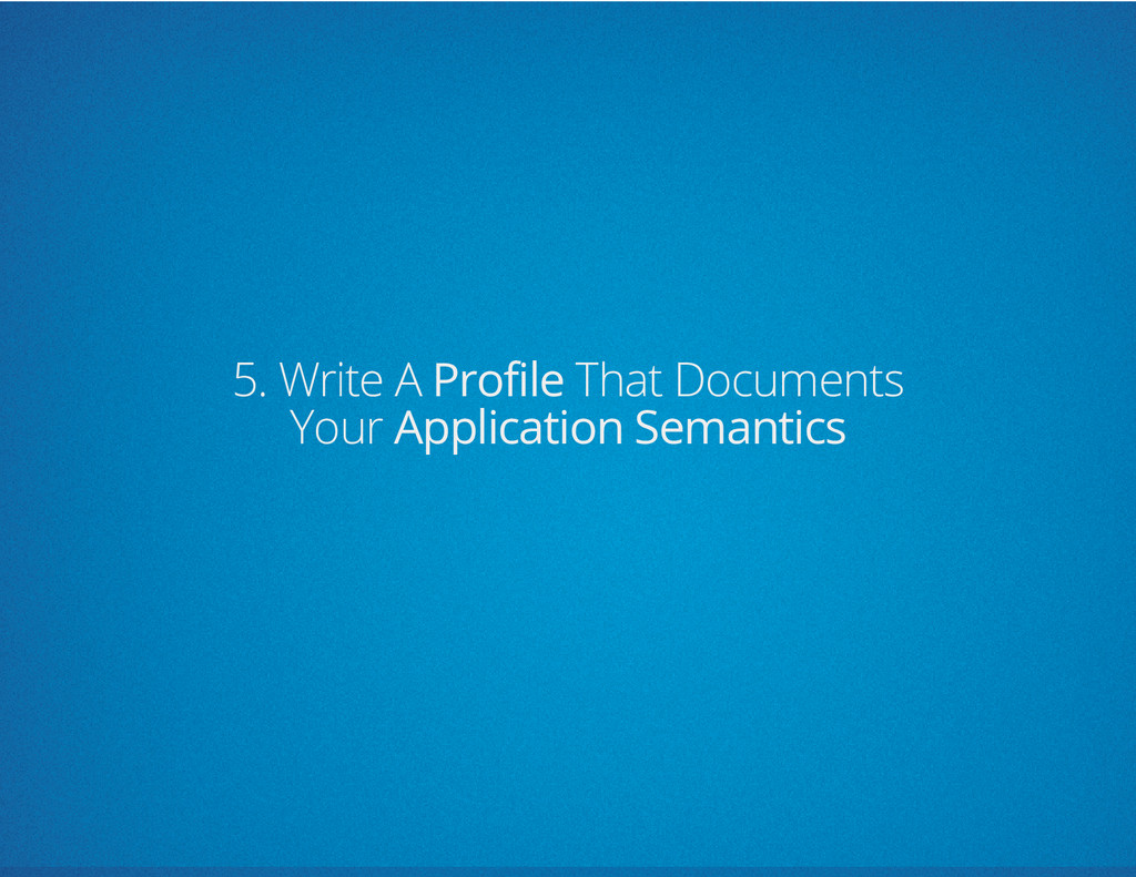 5. Write A Profile That Documents Your Applicat...