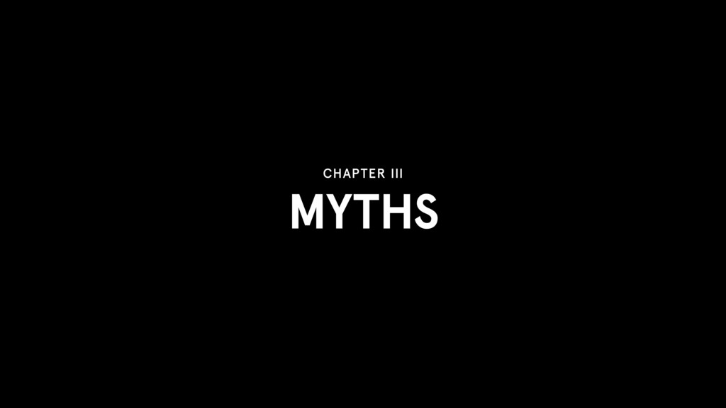 MYTHS CHAPTER III