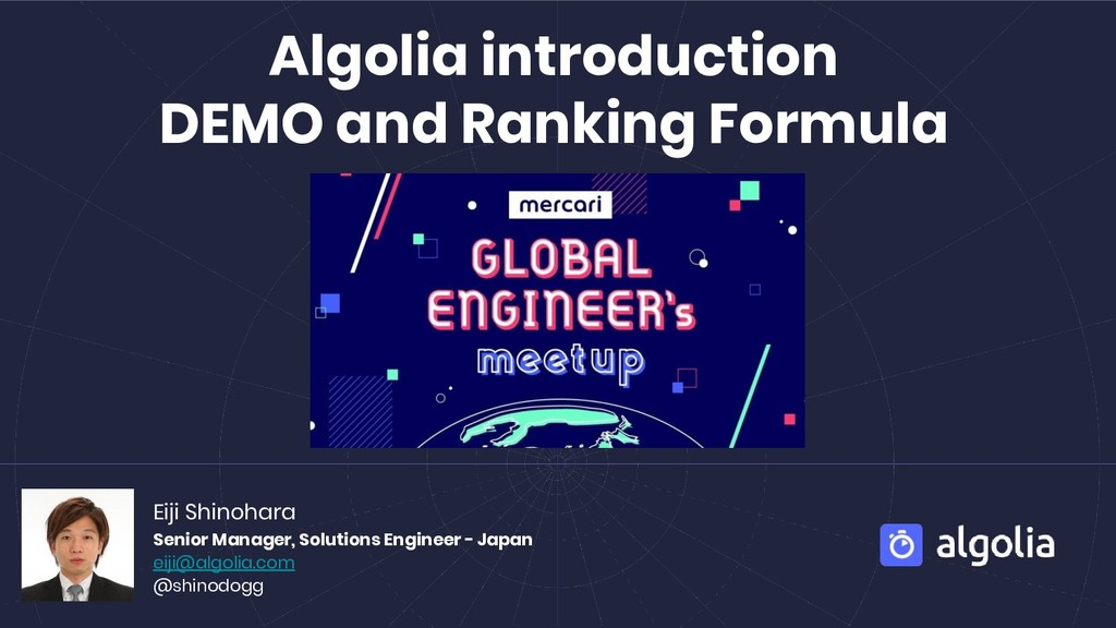Algolia introduction DEMO and Ranking Formula E...