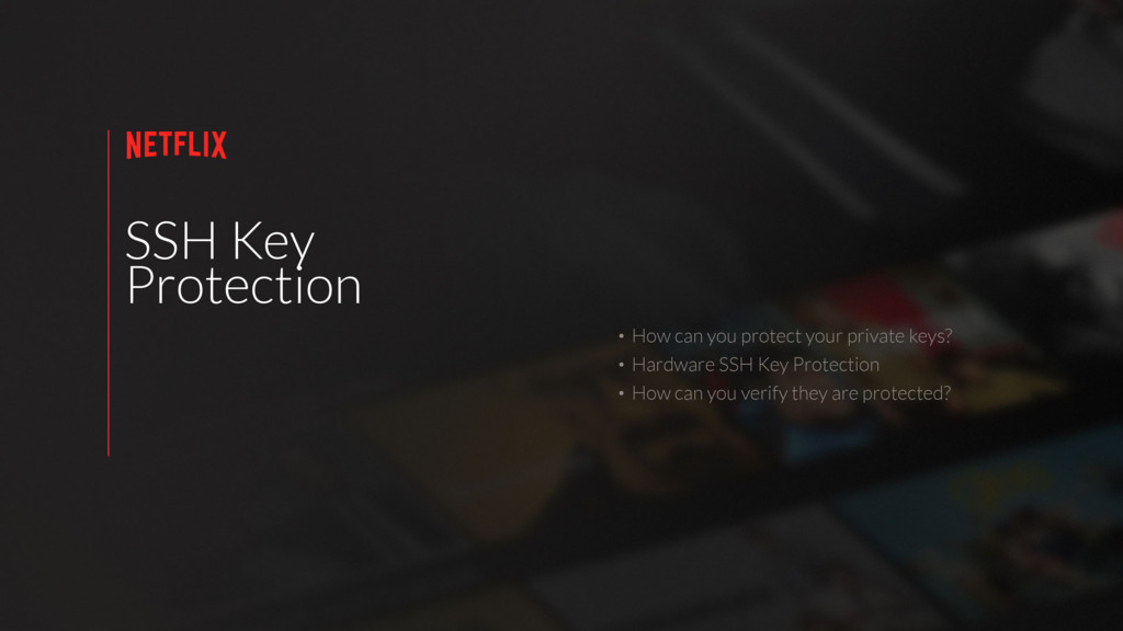 SSH Key Protection • How can you protect your p...