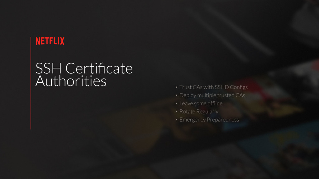 SSH Certificate Authorities • Trust CAs with SSH...