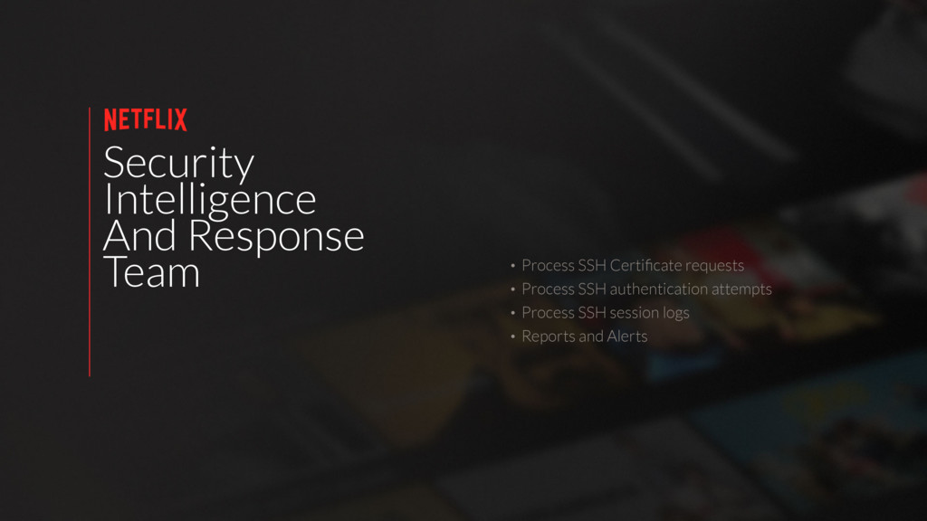 Security Intelligence And Response Team • Proce...