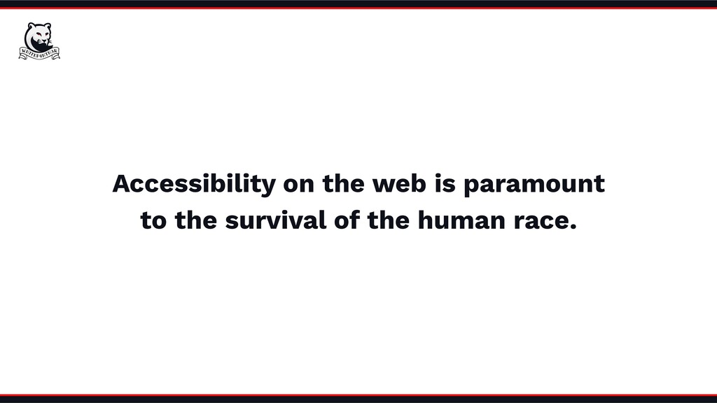 Accessibility on the web is paramount to the su...