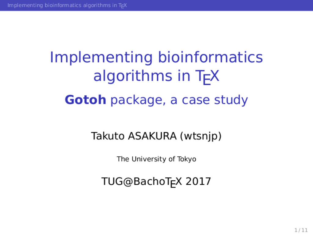 Implementing bioinformatics algorithms in TEX I...