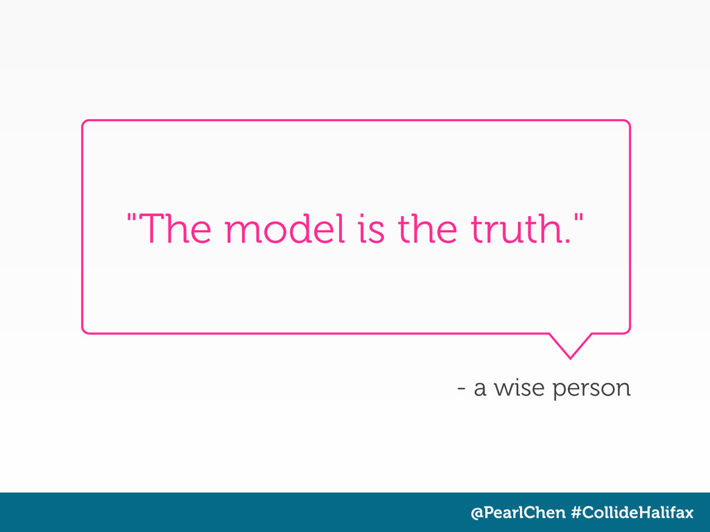 "@PearlChen #CollideHalifax ""The model is the tr..."