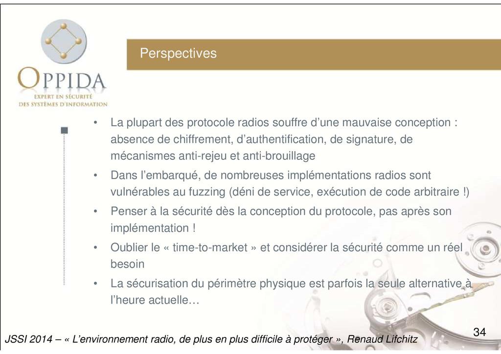 Perspectives • La plupart des protocole radios ...
