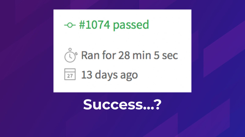 Success…?