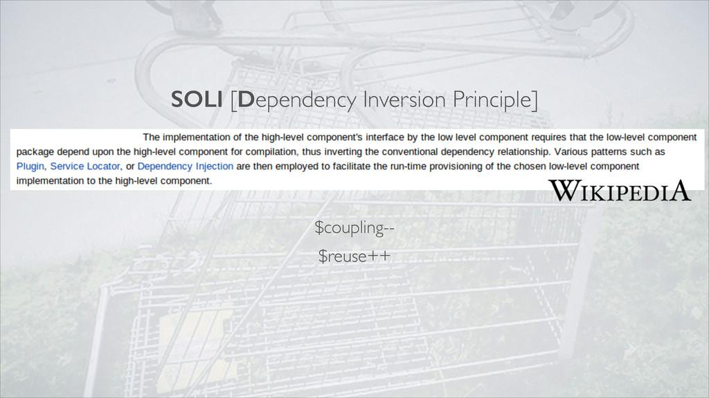 SOLI [Dependency Inversion Principle] $coupling...