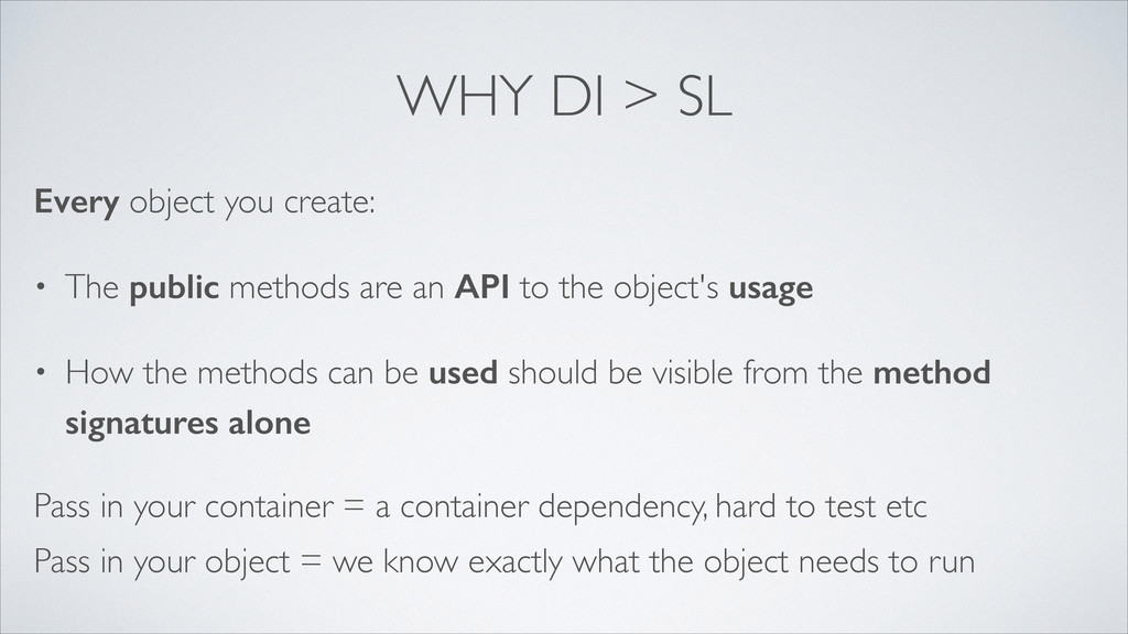 WHY DI > SL Every object you create:  • The p...