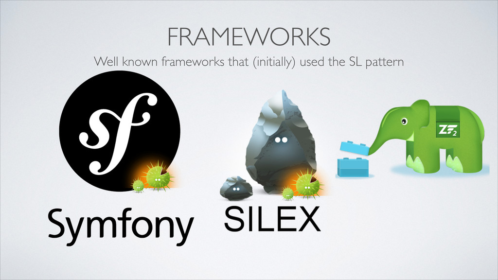 FRAMEWORKS Well known frameworks that (initiall...