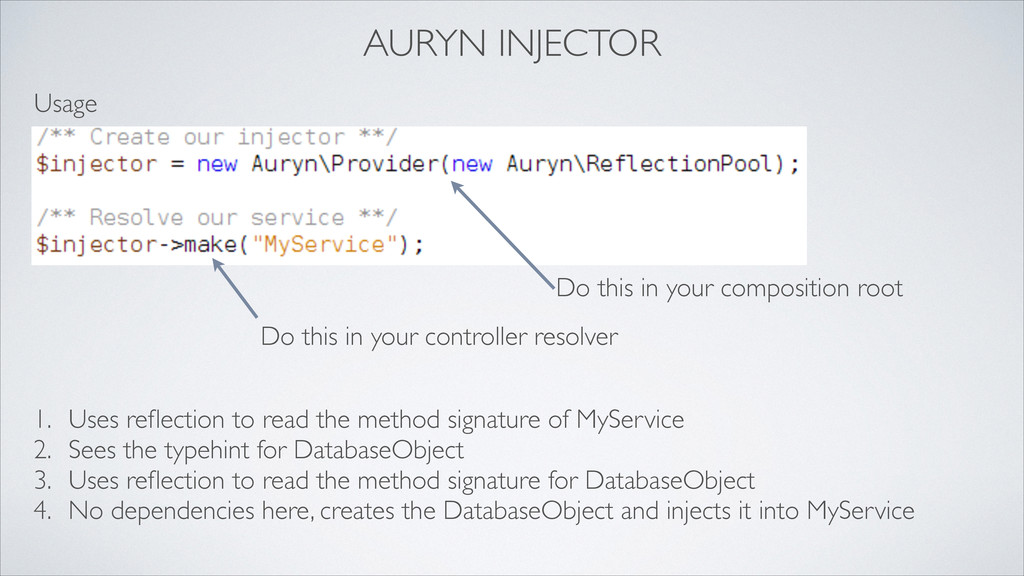 AURYN INJECTOR Usage 1. Uses reflection to read ...