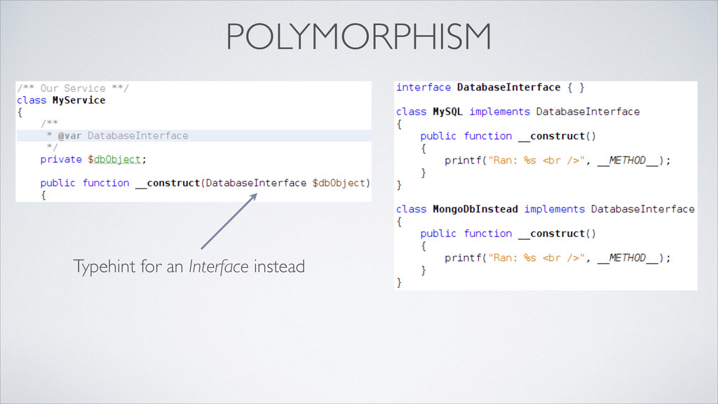 POLYMORPHISM Typehint for an Interface instead