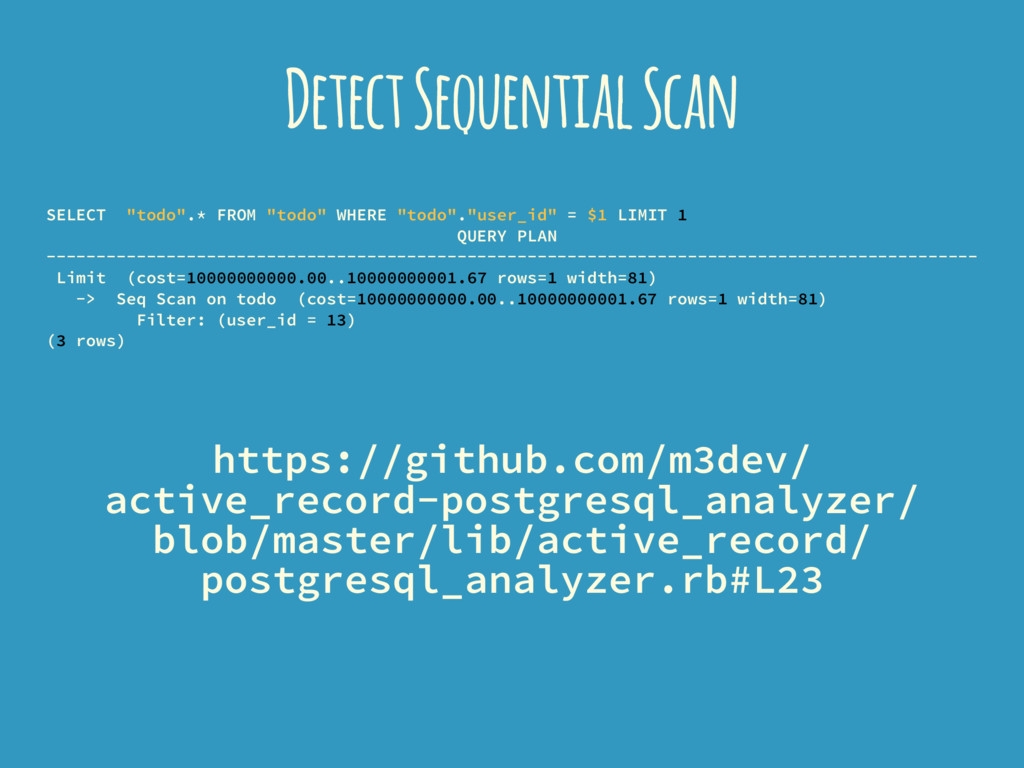 "Detect Sequential Scan SELECT ""todo"".* FROM ""to..."