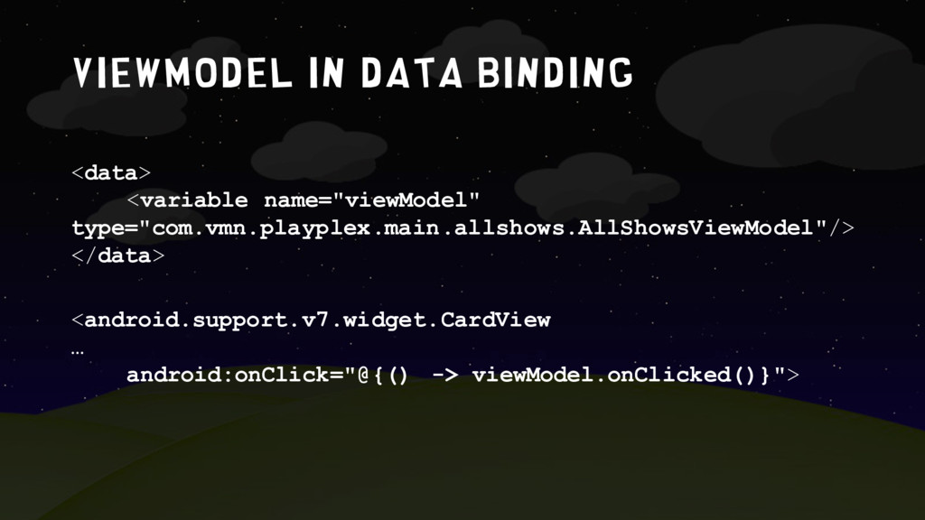 ViewModel in data binding <android.support.v7.w...